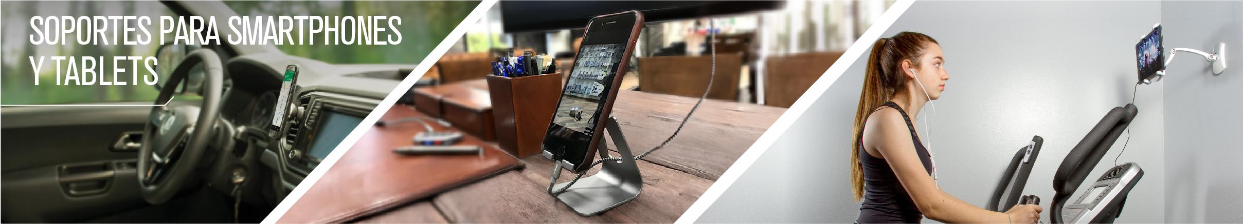 Soportes para Smartphones y Tablets